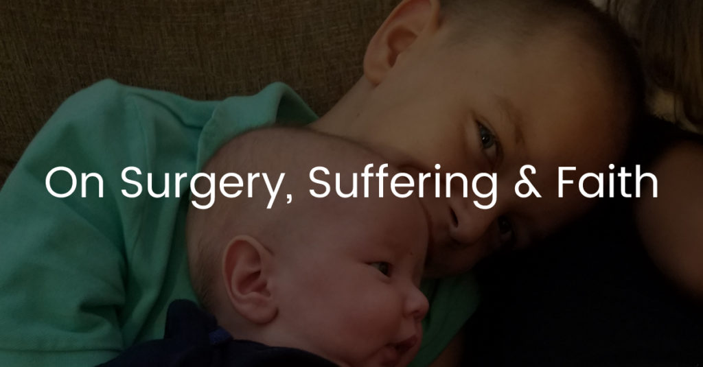 On Surgery, Suffering Faith