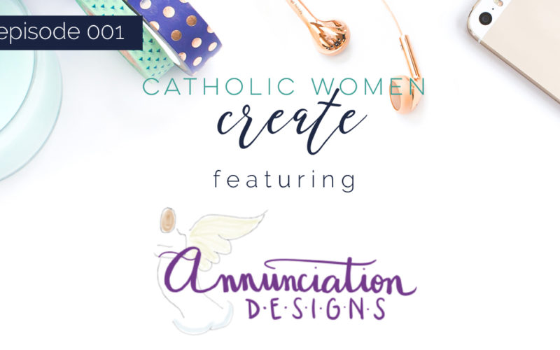 catholic-women-create-episode-1-annunciation-designs
