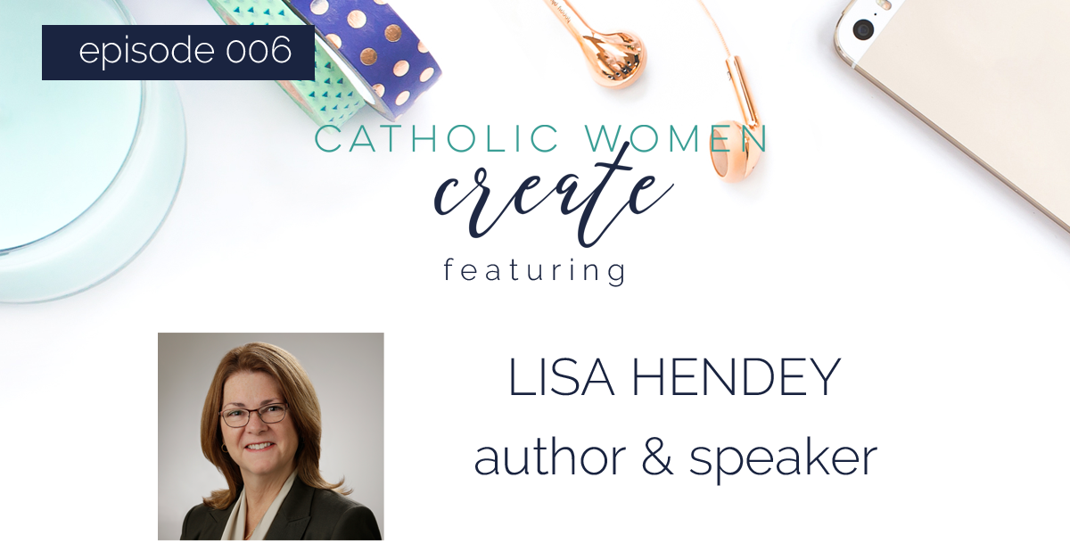 CWC Episode 006: Lisa Hendey